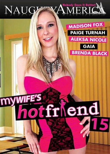 My Wife's Hot Friend 15 (2012) DVDRip
