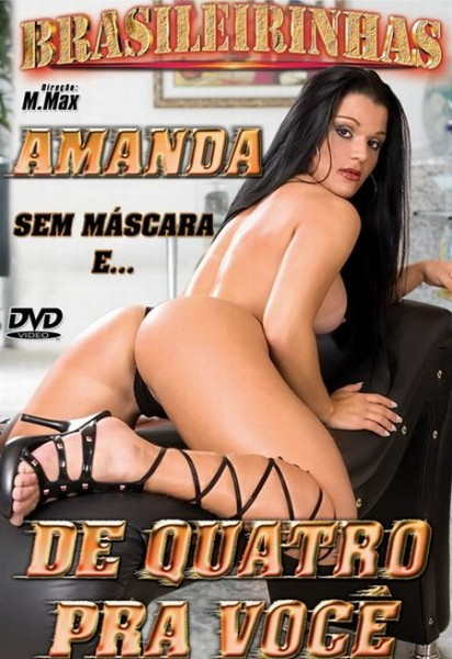 Amanda De Quatro Pra Voce [2007] DVDRip