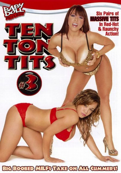 Ten Ton Tits 3 [2011] DVDRip