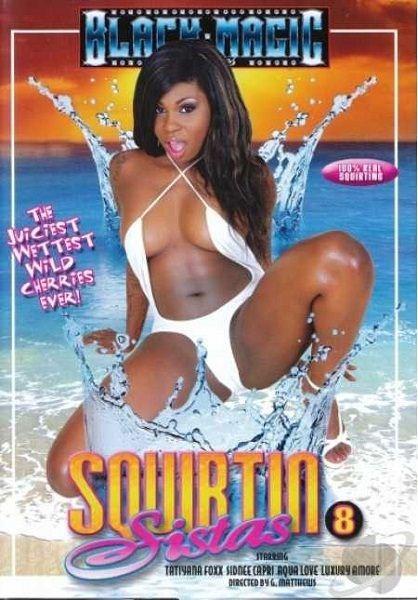 Squirtin Sistas 8 (2012) DVDRip