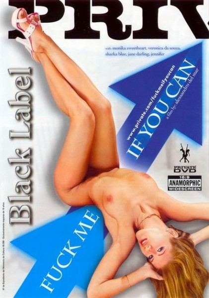 Private Black Label 39 - Fuck Me If You Can [2005] DVD9