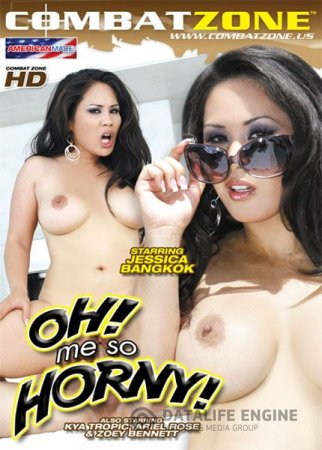 Oh Me So Horny [2010] DVDRip