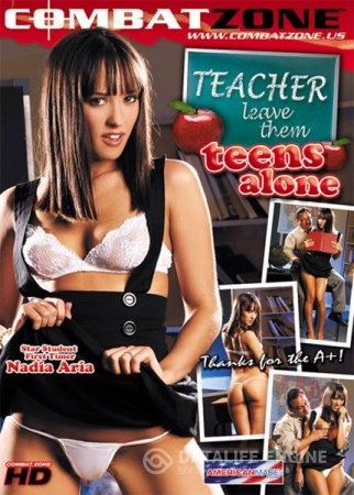 Teacher Leave Them Teens Alone 1 [2010] DVDRip
