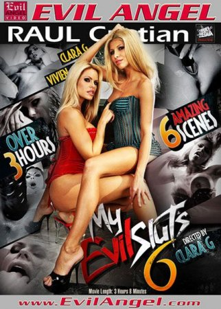 My Evil Sluts 6 [2010] DVDRip