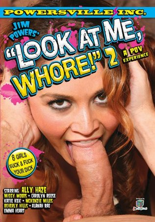 Look At Me Whore 2 [2010] DVDRip