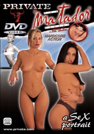 Private Matador 11 - Sex Portrait [2002] DVDRip