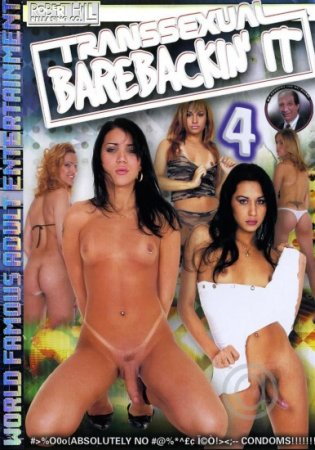 Transsexual Barebackin' It 4 (2004/DVDRip)