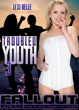 Troubled Youth 3 [2013] DVDRip