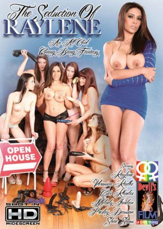 The Seduction Of Raylene. An All Girl Gang Bang Fantasy [2013] DVDRip