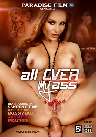 �� ���� ���� ������� / All Over My Ass (2012/WEB-DL)