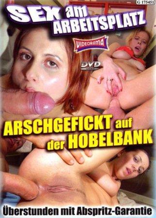 Sex Am Arbeitsplatz. Arschgefickt Auf Der Hobelbank [2008] DVDRip