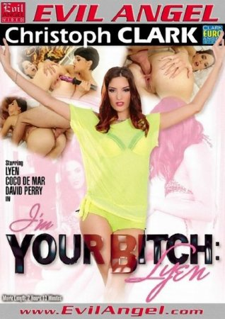 Im Your Bitch. Lyen [2013] WEBRip