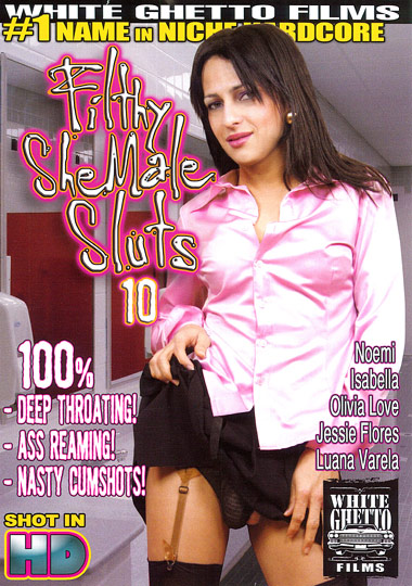 Filthy Shemale Sluts 10 (2011/DVDRip)