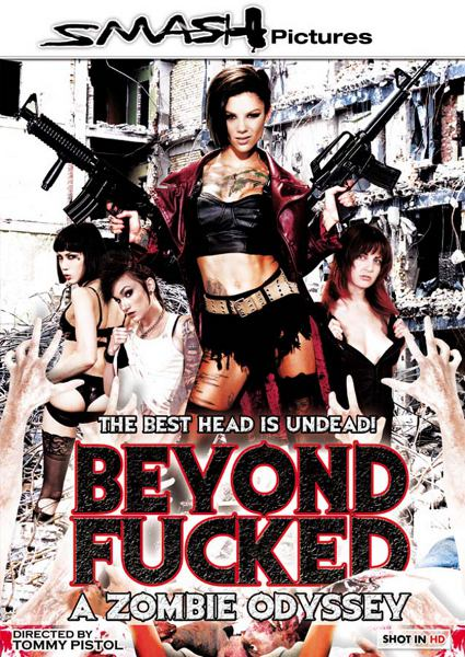 Трахнутые после смерти. Одиссея зомби / Beyond Fucked. A Zombie Odyssey (2013/WEB-DL)