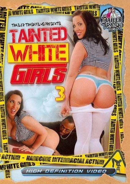 Tainted White Girls 3 (2013/WEBRip/HD)