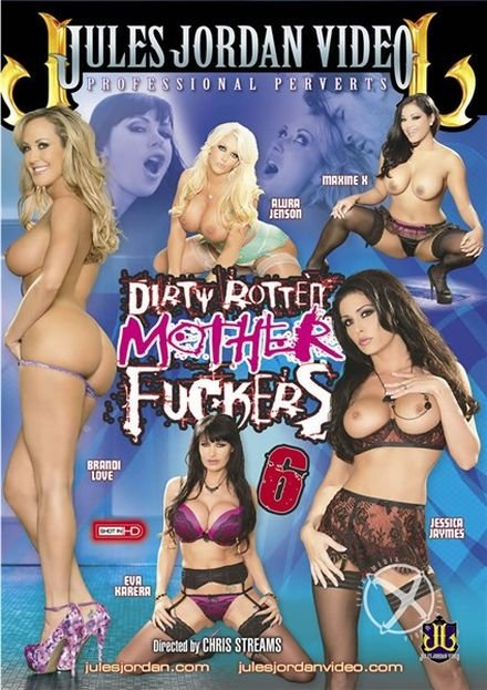 Dirty Rotten Mother Fuckers 6 (2013) DVDRip