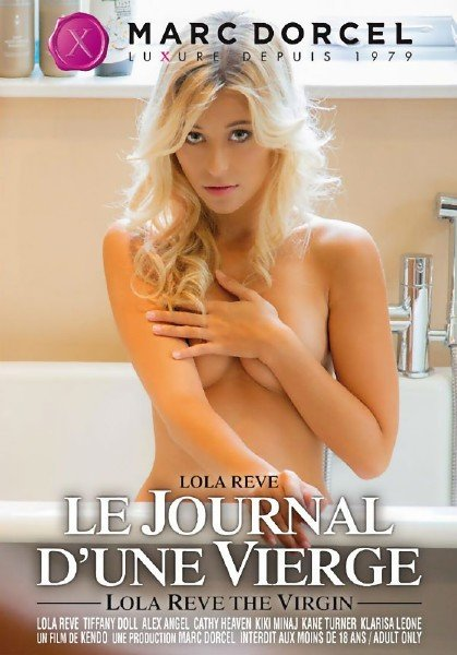 Lola Reve, The Virgin/Lola Reve, Le Journal Dune Vierge (2014/DVDRip)