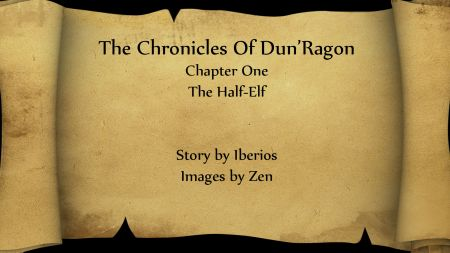 The Chronicles of Dun'Ragon Chapter One