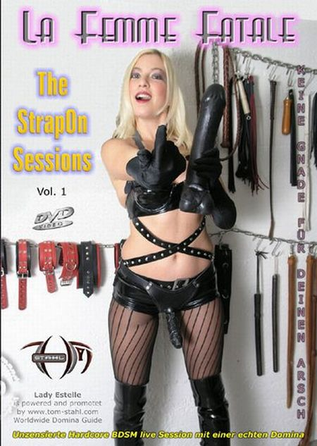 La Femme Fatale - The StrapOn Sessions Vol. 1