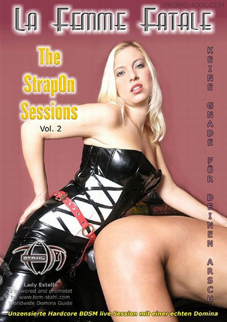 La Femme Fatale - The StrapOn Sessions Vol. 2