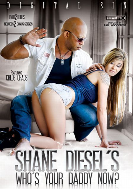 Shane Diesel s Who s Your Daddy Now ? [2014] DVDRip