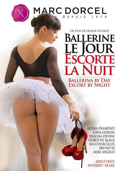 Ballerine Le Jour, Escorte la Nuit / Ballerina By Day, Escort By Night (2014/WEBRip/FullHD)