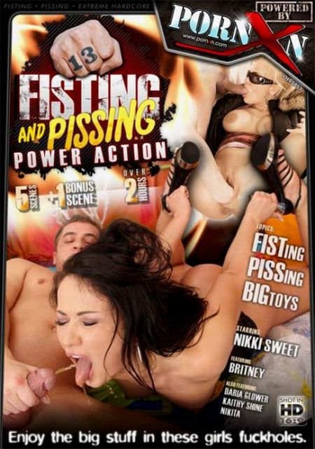 Fisting And Pissing Power Action 13 [2011]