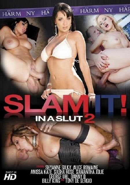 Slam It! In A Slut 2 (2012) DVDRip
