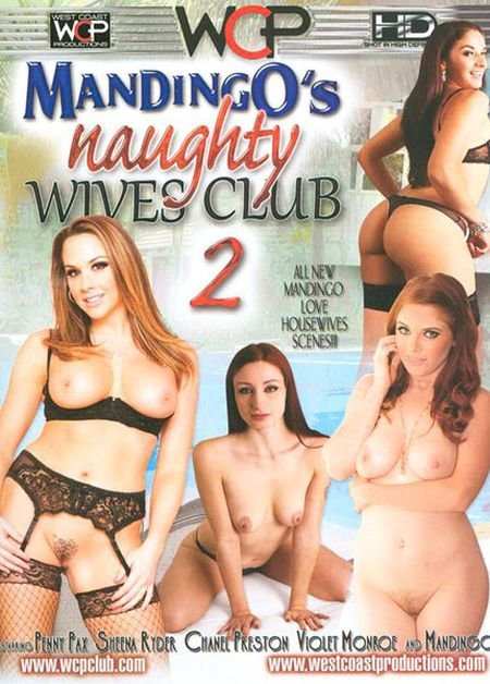 Mandingos Naughty Wives Club 2 (2015) WEBRip-SD