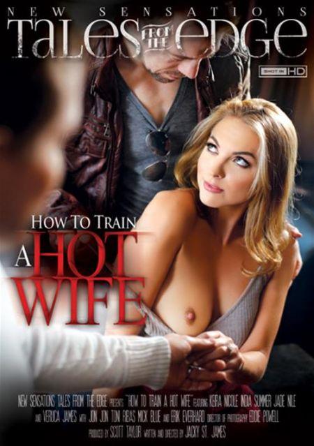 How To Train A Hotwife / Как Приучить Горячую Жену  [2015] DVDRip