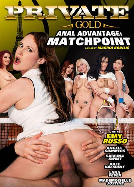 Private Gold 158. Anal Advantage - Matchpoint [2013] DVDRip