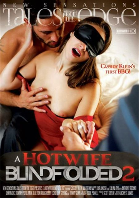 A Hotwife Blindfolded 2 / Горячие Жены с Завязанными Глазами 2 [2015]