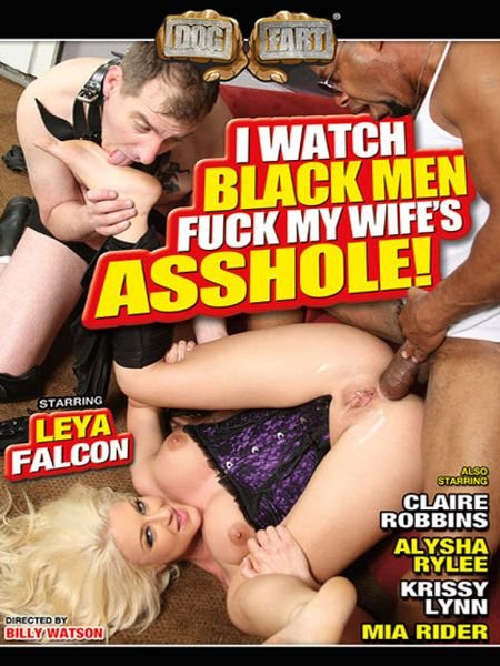 I Watch Black Men Fuck My Wifes Asshole (2016)