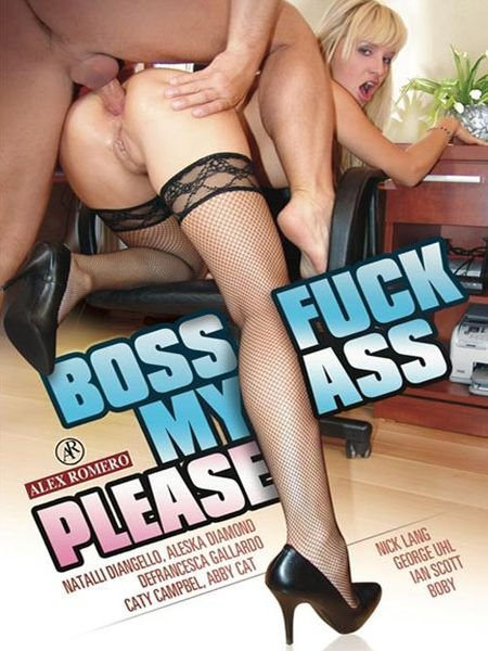 Boss Fuck My Ass Please (2016)