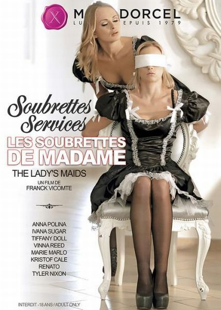 Soubrettes Services: Les Soubrettes De Madame / Служба Горничных: Девушки Мадам [2016]