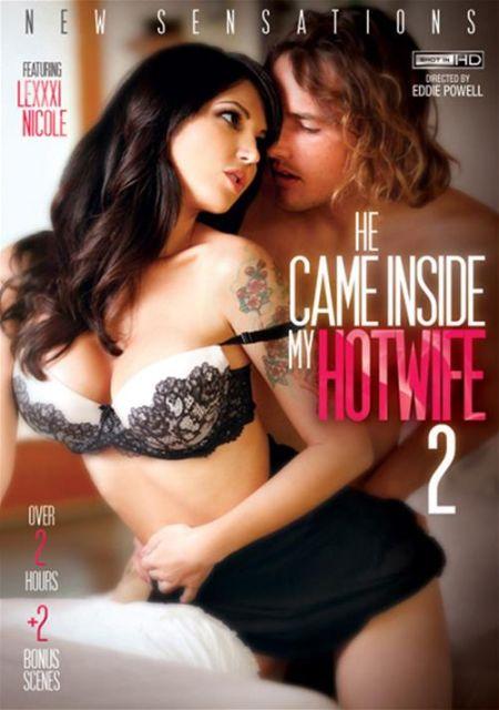He Came Inside My Hotwife 2 / Он Кончил в Мою Горячую Жену 2 [2015]