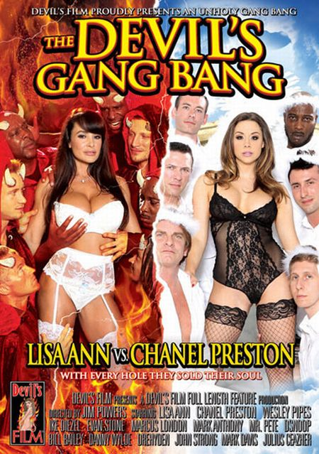 The Devil's Gang Bang - Lisa Ann VS Chanel Preston [2013]