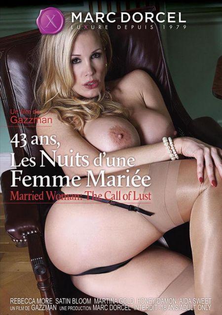 43 Ans Les Nuits D'une Femme Mariee / Замужняя Женщина. Зов Страсти (с русским переводом) [2015]