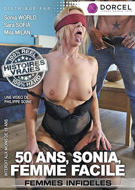 Sonia, 50 And Easy As Fuck / 50 Ans, Sonia Femme Facile [2016]