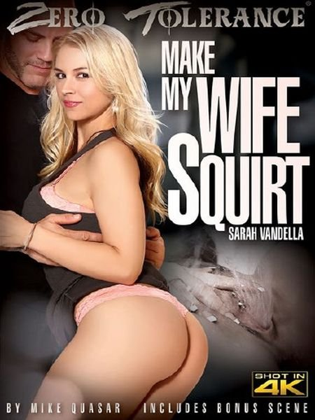 Make My Wife Squirt (2017)