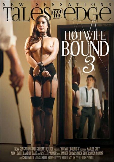 Hotwife Bound 3 / Связанная горячая жена 3 (2017)