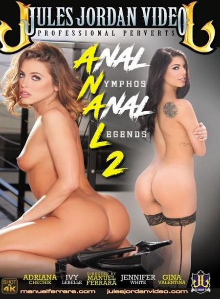 Anal Nymphos Anal Legends 2 (2017)