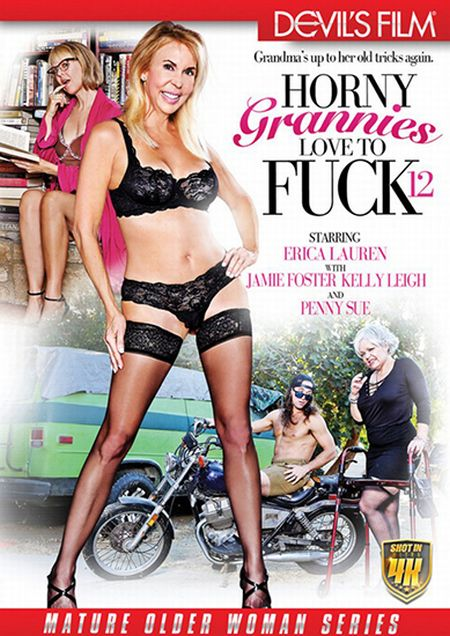 Horny Grannies Love To Fuck 12  / Горячие Бабульки Любят Трахаться 12 [2017]