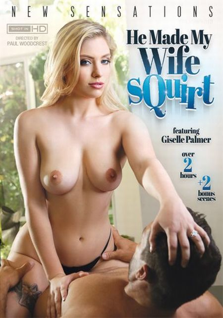 He Made My Wife Squirt [2018]