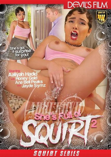 She's Full Of Squirt 2 [2018]