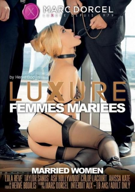 Luxure, femmes mariees / Married Women / Замужние женщины (2014)