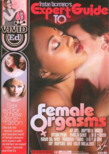 Tristan Taormino's Expert Guide to Female Orgasms / Руководство по женскому оргазму [2010]
