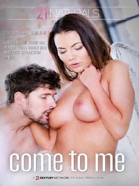 Come To Me / Иди Ко Мне (2018)