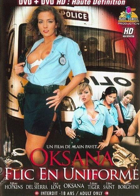 Oksana - Flic En Uniforme / Oksana Out Of Uniform / Оксана - ментовка в мундире (2006)