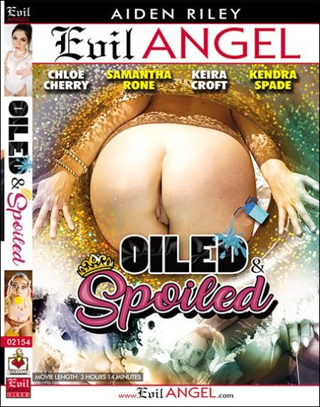 Oiled & Spoiled / Маслянные И Испорченные (2018)